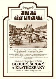 Divadlo J. Cimrmana 07 - Dlouhý, Široký a Krátkozraký