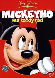 Mickeyho má každý rád