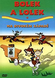 Bolek a Lolek na divokém Západě
